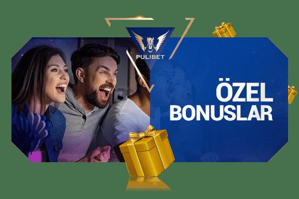 Özel Bonuslar